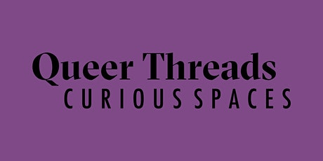 Queer Threads: Fresh Voices