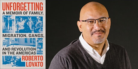 UNFORGETTING: A conversation with author Roberto Lovato and Jess Alvarenga tickets