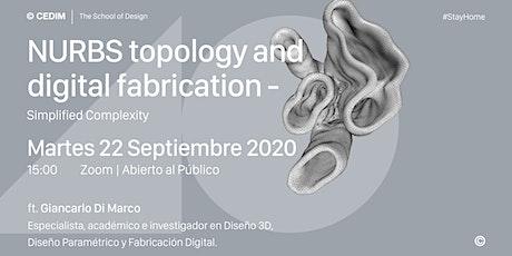 → NURBS topology and digital fabrication - Simplified Complexity boletos