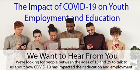 Youth Employment and COVID-19: Youth Attending Post Secondary Input Session tickets