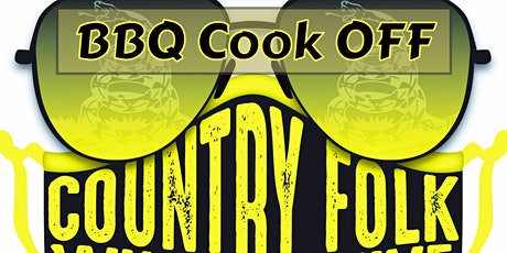 BBQ Cook Off, Country Folks Will Survive tickets