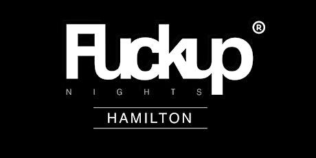 Fuckup Nights Hamilton - Vol. III tickets