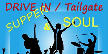 Supper & Soul -  Drive-in Tailgate Concert - Terrapin 2 tickets