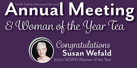 NDWN 2020 Woman of the Year and Annual Meeting tickets