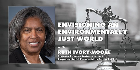 Live via Zoom: Envisioning an Environmentally Just World, Ruth Ivory-Moore tickets