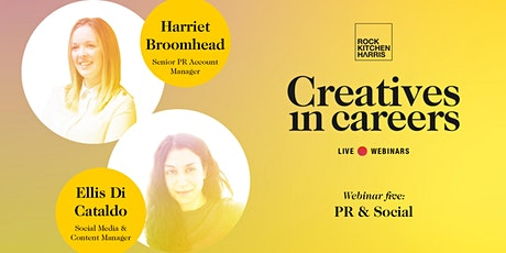 Creatives in Careers - PR & Social tickets