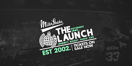 Ministry of Sound, Milkshake - London Freshers Official Launch tickets