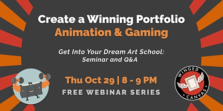 Create a Winning Art Portfolio - Animation & Gaming tickets