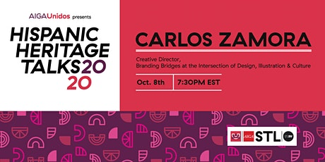 AIGA Unidos Presents Hispanic Heritage Talks 2020: Carlos Zamora tickets