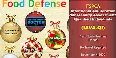 Food Defense  Qualified Individuals FSPCA (IAVA-QI) Virtual Training tickets