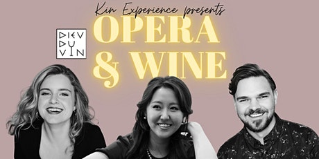 Opera & Wine tickets