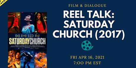 Reel Talk: Saturday Church tickets