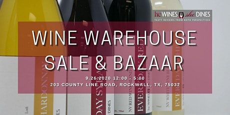 Wine Warehouse Sale & Bazaar tickets