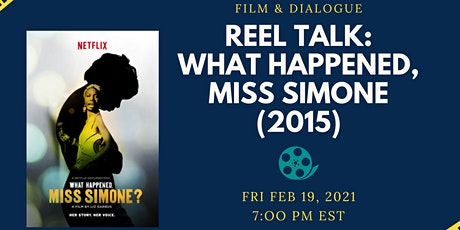Reel Talk: What Happened, Miss Simone? tickets