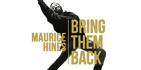 Maurice Hines: Bring Them Back | 2020 San Francisco Dance Film Festival tickets