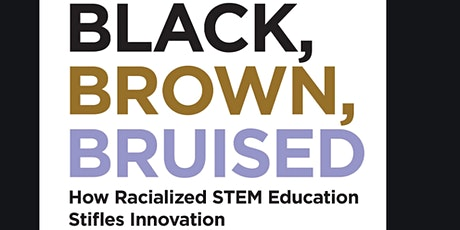 Lunch & Learn: Black, Brown, Bruised tickets