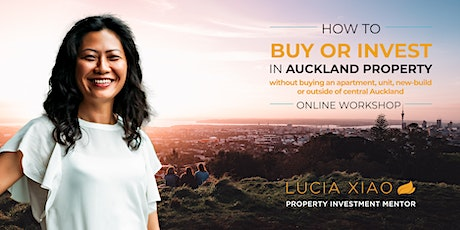 How to Buy or Invest in Auckland Property -  October 2020 tickets