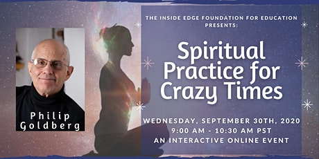 Spiritual Practice for Crazy Times | The Inside Edge tickets