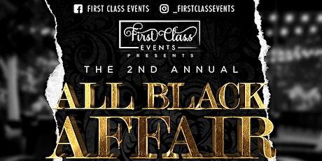 First Class Events Presents An  All Black Affair tickets