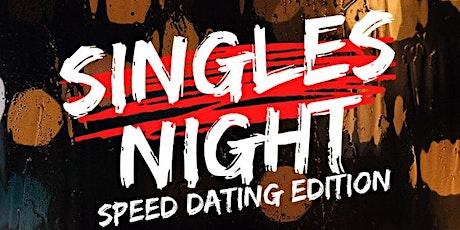 "Singles Night ""Speed Dating Edition"" tickets"