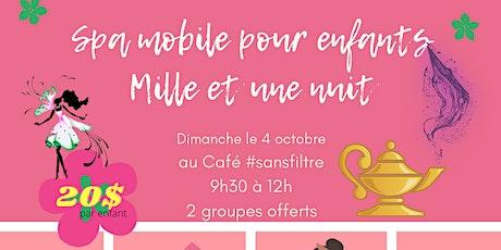 Spa mobile mille et une nuit au Café #sans filtre billets