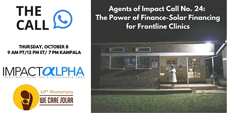 The Call No. 24: The Power of Finance-Solar financing for Frontline Clinics tickets