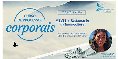 MTVSS - Processo Corporal de Access Consciousness ingressos