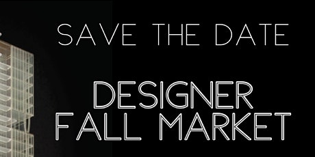 DESIGNER FALL MARKET tickets