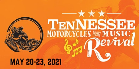 Tennessee Motorcycles and Music Revival 2021 tickets