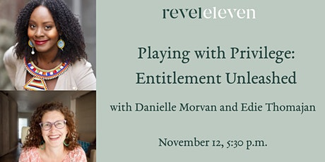 Playing with Privilege: Entitlement Unleashed tickets