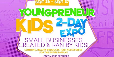 Youngprenuer Pop Up Shop - 2 Day Expo! tickets