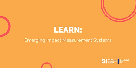 Learn: Emerging Impact Measurement Systems tickets