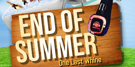 END OF SUMMER IN THE PARK-ONE LAST WHINE 2020 tickets