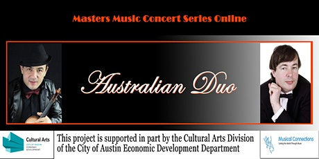 Masters Music Concert Series Online.  Australian Duo tickets