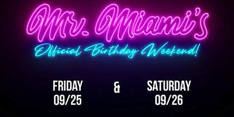 Mr.Miami's Palm Springs weekend Bday celebration tickets