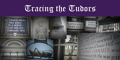 Virtual Tour - Tracing the Tudors: The real London of Wolf Hall tickets