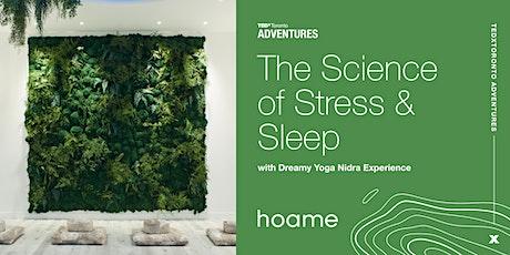 TEDxToronto Adventure: The Science of Stress & Sleep tickets