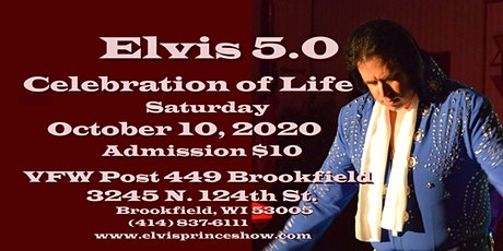 Elvis 5.0 Celebration of Life tickets
