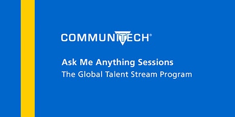 Ask Me Anything - The Global Talent Stream Program tickets