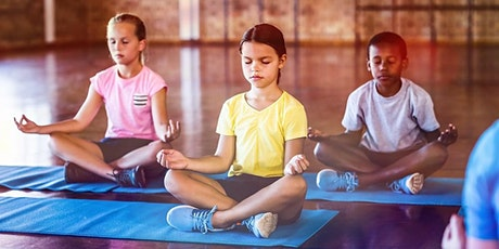 Kids Yoga & Meditation (6 -  11yrs) tickets