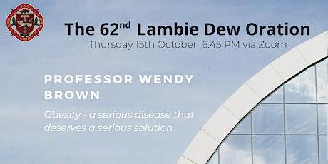 62nd Lambie Dew Oration: Professor Wendy Brown tickets