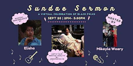 Sundae Sermon: A Celebration of Black Folks tickets