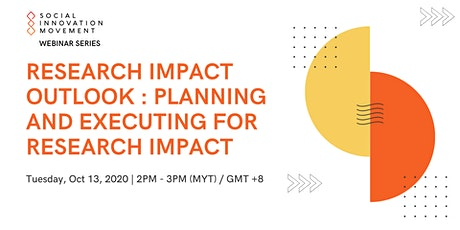 Research Impact Outlook : Planning and Executing for Research Impact tickets