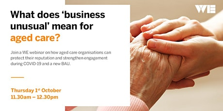 Aged Care Sector- Protecting your reputation and business during COVID-19 tickets