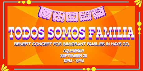 Todos Somos Familia - A Benefit Concert for Immigrant Families in Hays tickets
