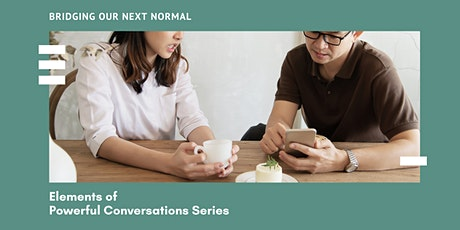 Elements of Powerful Conversations