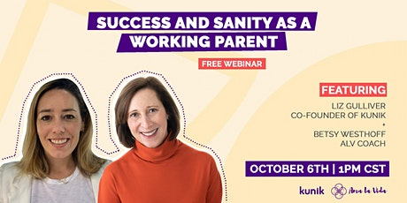 Success and Sanity as a Working Parent tickets