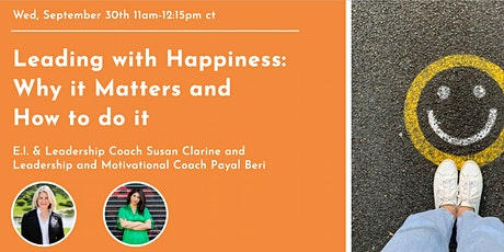 Leading with Happiness: Why it Matters and How to do it tickets