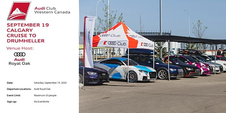 Audi Club NA Western Canada - Calgary to Drumheller Cruise tickets