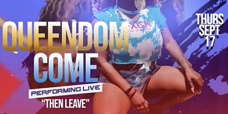 ADDRESS CHANGE!! QUEENDOM COME PERFORMING LIVE @ CHEMISTRY LOUNGE TONIGHT! tickets